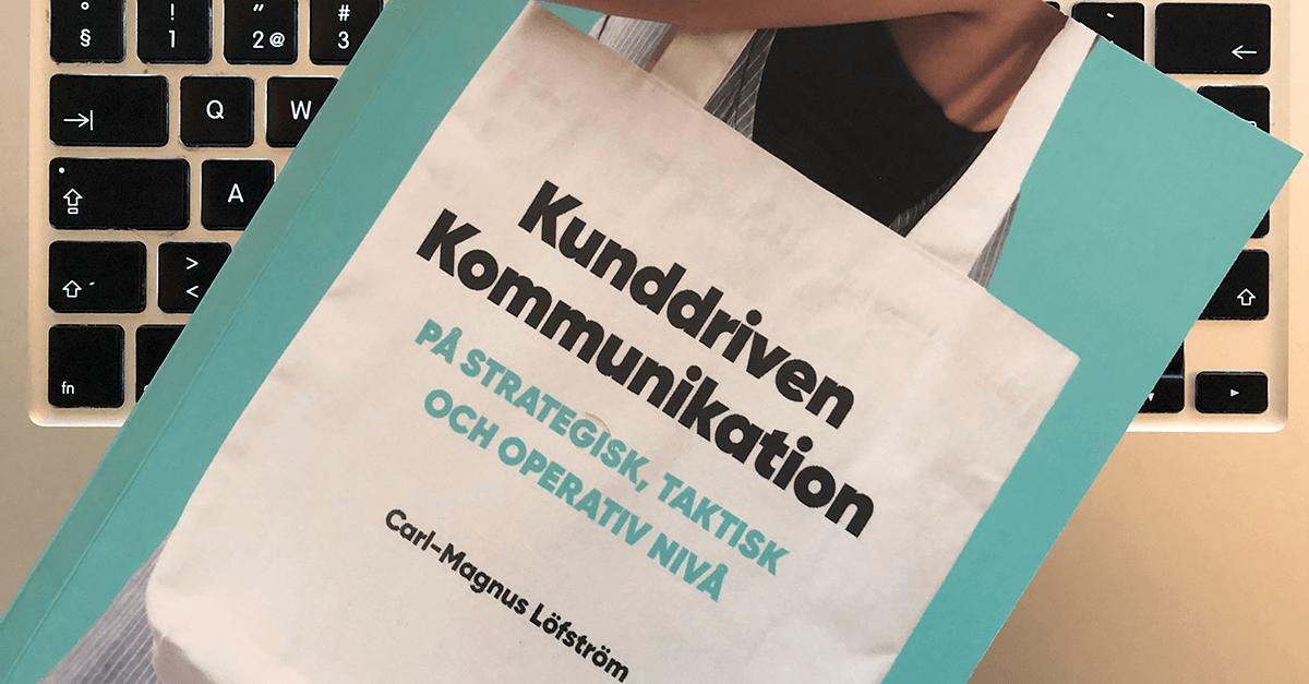 Boken Kunddriven kommunikation av Carl-Magnus Löfström. Foto: Pelle Sten